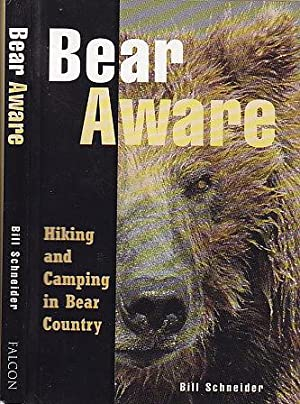 Bear Aware: Hiking and Camping in Bear Country