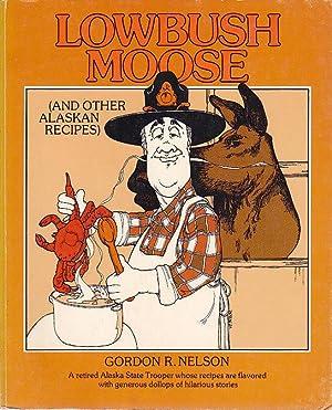 Lowbush Moose: Nelson, Gordon R.