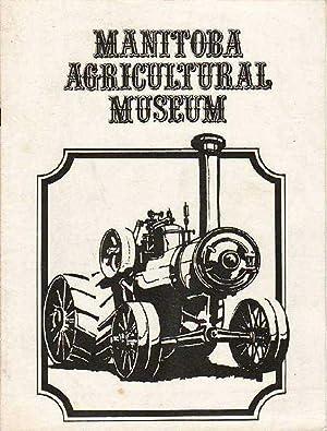 Manitoba Agricultural Museum: Kroeker, Irvin