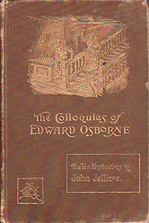The Colloquies of Edward Osborne Citizen and Clothworker of London