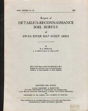 Report of Detailed Reconnaissance Soil Survey of Swan River Map Sheet Area