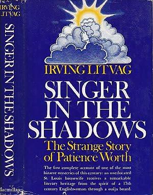 Singer In The Shadows The Strange Story: Litvag, irving