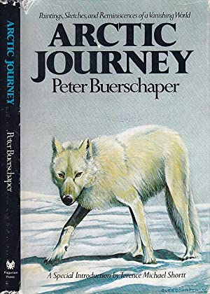 Arctic Journey: Paintings, Sketches, And Reminiscences Of A Vanishing World