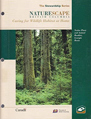 Naturescape British Columbia Native Plant And Animal Booklet Georgia Baisn