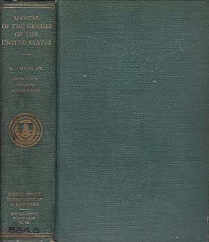 Manual Of The Grasses Of the United States Publication No. 200