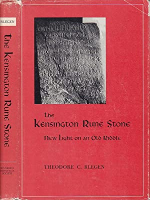The Kensington Rune Stone New Light On An Old Riddle
