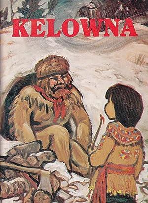 Kelowna British Columbia A Pictorial History: Surtees, Ursula