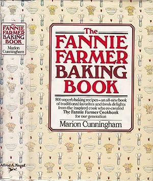 The Fannie Farmer Baking Cookbook: 800 Superb: Cunningham, Marion