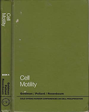 Cell Motility Book A Motility, Muscle And Non-Muscle Cells (Cold Spring Harbor Conferences on Cel...