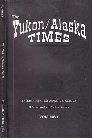 The Yukon/Alaska Times Volume I: Heiland, Cassandra E.