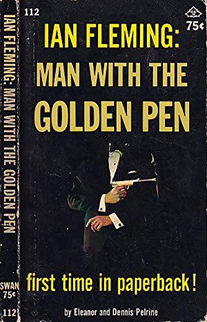 Ian Fleming Man With The Golden Pen SWAN #112