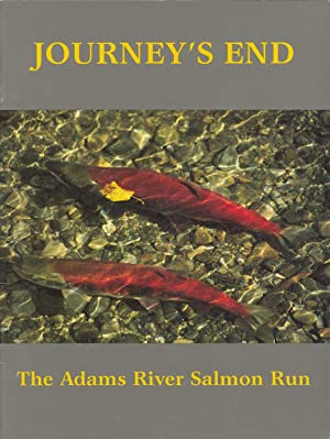 Journey's End The Adams River Salmon Run