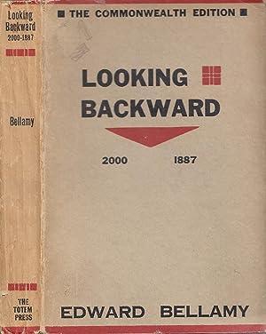 Looking Backward 2000-1887 THE COMMONWEALTH EDITION: Bellamy, Edward