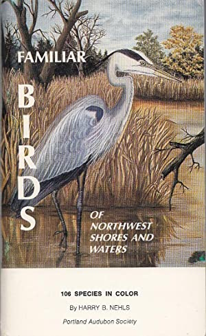 Familiar Birds Of Northwest Shores And Waters
