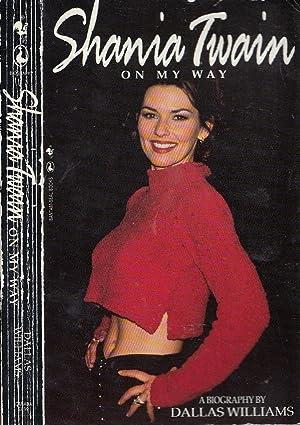 Shania Twain: On My Way: Williams, Dallas