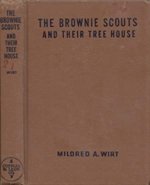 The Brownie Scouts And Their Tree House BROWNIE SCOUTS SERIES # 4