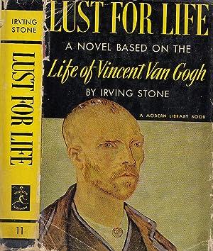 Lust for Life The Novel of Vincent: Stone, Irving [Tannenbaum]