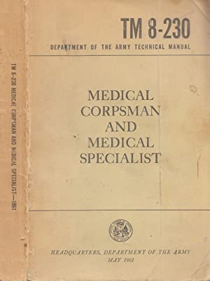 Medical Corpsman And Medical Specialist Department Of The Army Technical Manual # TM 8-230