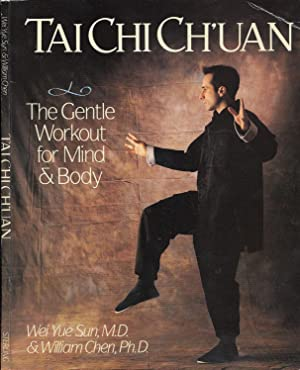 Tai Chi Ch'Uan: The Gentle Workout for Mind & Body
