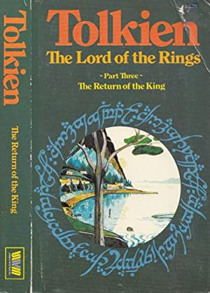 The Return of the King The Lord: Tolkien, J[ohn] R[onald]