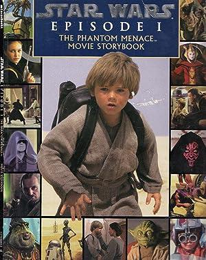 The Phantom Menace: Movie Storybook (Star Wars,: Lucas, George; Lucasfilm