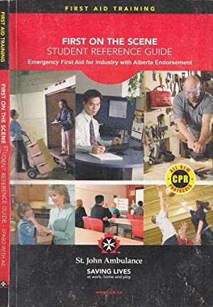 First on the Scene: Student Reference Guide: St. John Ambulance