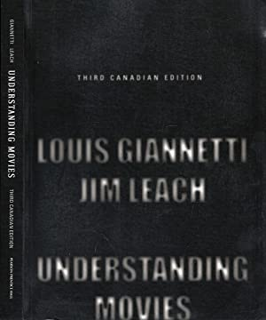Understanding Movies, Third Canadian Edition: Giannetti, Louis D[anile];