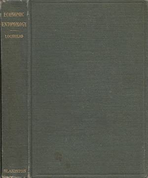 Class Book Of Economic Entomology With Special Reference to The Economic Insects Of The Northern ...