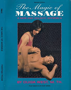 The Magic of Massage: A New and Holistic Approach