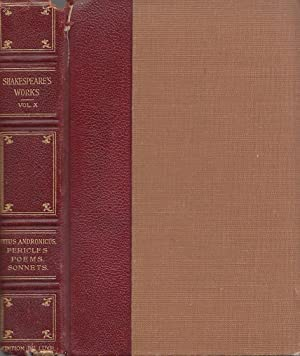 The Works Of William Shakespeare In Ten Volumes Edition De Luxe Volume 10 Titus Andronicus; ...