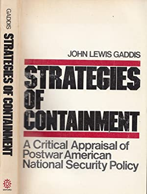 Strategies of Containment: A Critical Appraisal of Postwar American National Security (Galaxy Books)