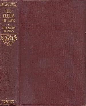 The Elixir Of Life (The Memoirs Of: Dumas, Alexandre