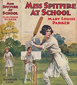 Miss Spitfire At School: Parker, Mary Louise