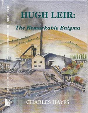 Hugh Leir: The Remarkable Enigma