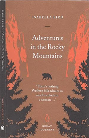 Adventures in the Rocky Mountains (Penguin Great Journeys No. 14)