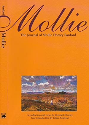 Mollie: The Journal of Mollie Dorsey Sanford in Nebraska and Colorado Territories, 1857-1866