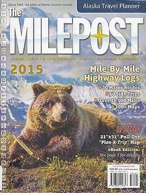 The Milepost 2015 67th Edition: Kris Valencia Graef,