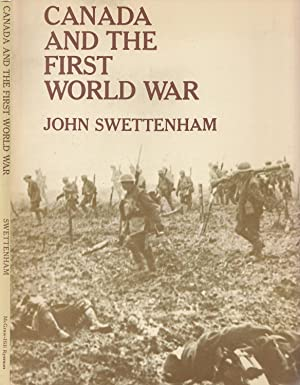 Canada And The First World War: Swettenham, John [Alexander]