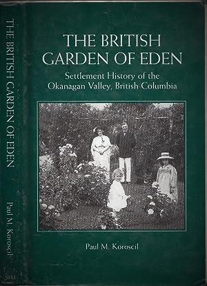 The British Garden of Eden : Settlement: Koroscil, Paul M[ichael]