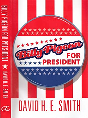 Billy Pigeon for President