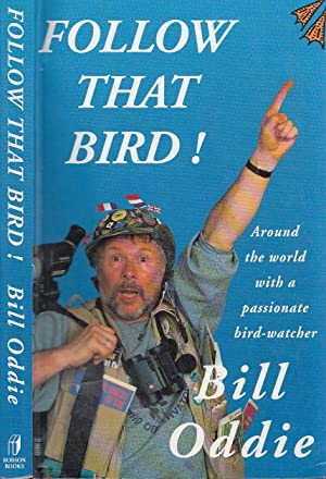 Follow That Bird: Around the World With A Passionate Bird Watcher