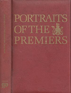 Portraits of the Premiers An Informal History of British Columbia