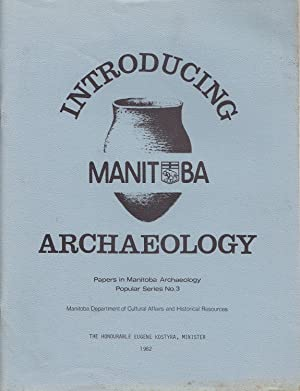An Introduction To Manitoba Archaeology Papers In: Saylor, Stanley G.;