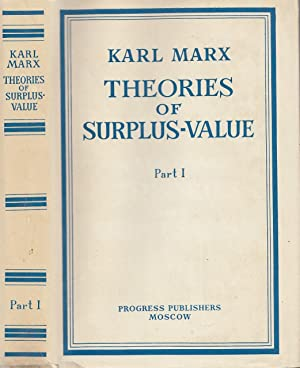 Theories Of Surplus-Value Part I (Volume IV Of Capital)