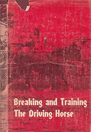 Breaking And Training The Driving Horse A Detailed And Comprehensive Study