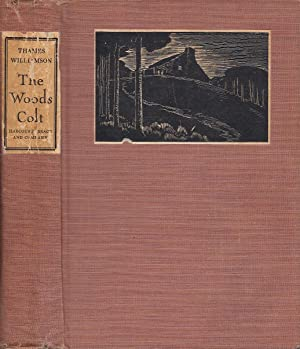 The Woods Colt A Novel Of The Ozark Hills