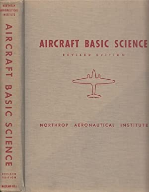 Aircraft Basic Science Revised Edition: Bent, Ralph D[aniel];
