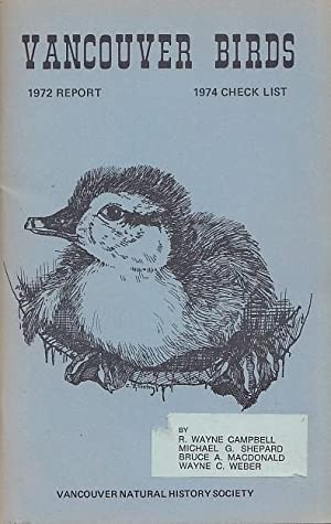 Vancouver Birds in 1972 Report 1974 Checklist Vancouver Natural History Society
