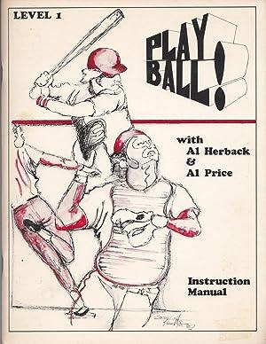 Play Ball Level One A Teaching Manual: Herback, Al; Price,