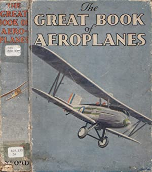 The Great Book Of Aeroplanes THE GREAT: Jackson, G[eorge] G[ibbard]